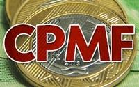 Governo deve apresentar emenda para dividir CPMF com Estados e Municípios mas divisão privilegia grandes Municípios.