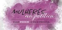 Justiça Eleitoral desenvolve ações para ampliar a participação da mulher na política!