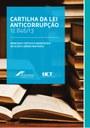 Municípios recebem cartilha com orientações para regulamentar a Lei Anticorrupção.