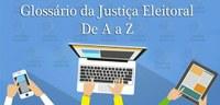 Você sabe qual é a função do Tribunal Superior Eleitoral? O Glossário Eleitoral desta semana explica!